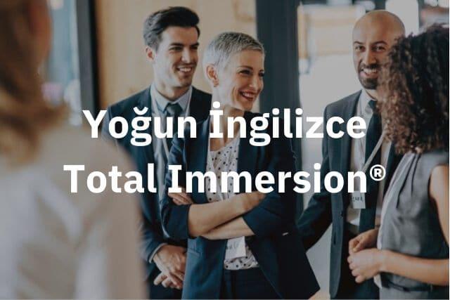 Yoğun İngilizce Total Immersion®